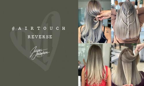AirTouch REVERSE. Tai madingiausias plaukų dažymas pripažintas Lietuvos moterų.